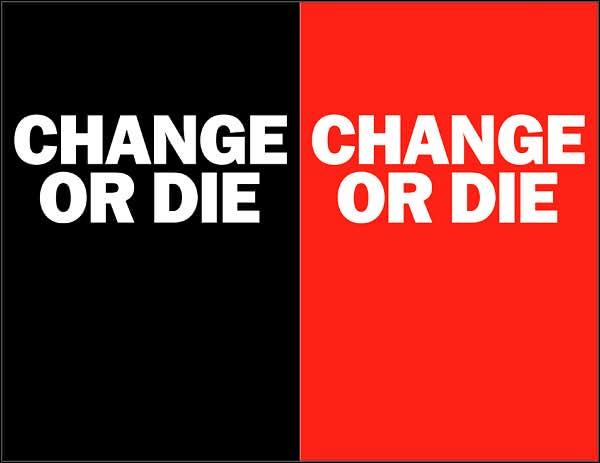 Mijenjaj se ili umri